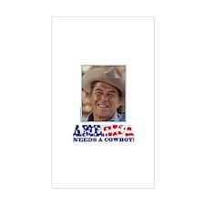 Ronald Reagan America Needs a Cowboy Decal