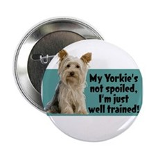 "Yorkie Spoiled_T.png 2.25"" Button (10 pack)"
