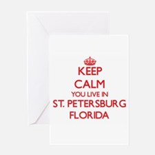 Keep calm you live in St. Petersbur Greeting Cards
