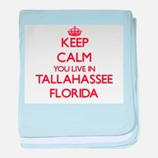 Keep calm you live in Tallahassee Flo baby blanket