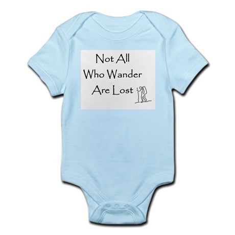 Not All Who Wander Are Lost Infant Creeper