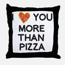 Funny Love you more Throw Pillow