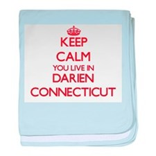 Keep calm you live in Darien Connecti baby blanket