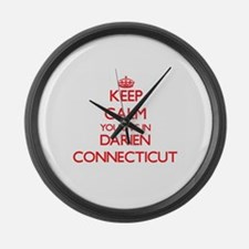 Keep calm you live in Darien Conn Large Wall Clock