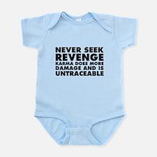 Never Seek Revenge Infant Bodysuit