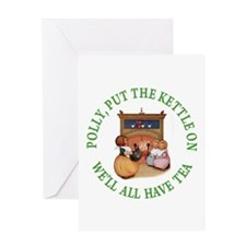 POLLY PUT THE KETTLE ON Greeting Card
