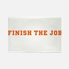 Finish the Job Rectangle Magnet