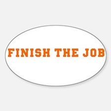 Finish the Job Oval Decal