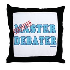 Master Debater Throw Pillow