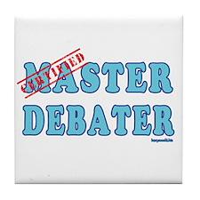Master Debater Tile Coaster