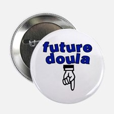 "Future doula - 2.25"" Button"