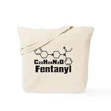 Fentanyl Tote Bag