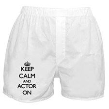 Keep Calm and Actor ON Boxer Shorts