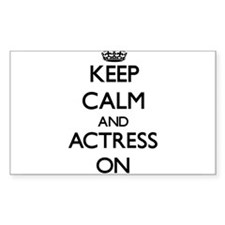Keep Calm and Actress ON Decal