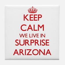 Keep calm we live in Surprise Arizona Tile Coaster