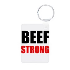 Beef Strong Keychains