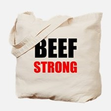 Beef Strong Tote Bag