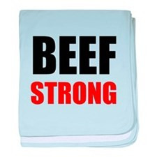 Beef Strong baby blanket