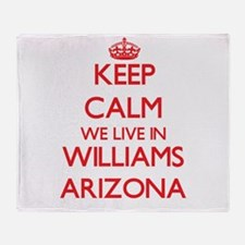 Keep calm we live in Williams Arizon Throw Blanket
