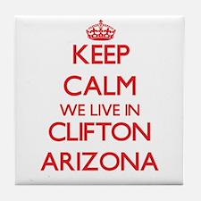 Keep calm we live in Clifton Arizona Tile Coaster