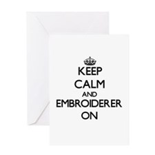 Keep Calm and Embroiderer ON Greeting Cards