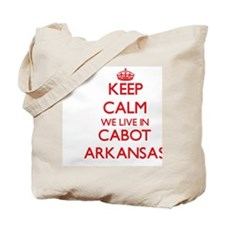 Keep calm we live in Cabot Arkansas Tote Bag
