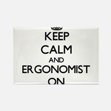 Keep Calm and Ergonomist ON Magnets