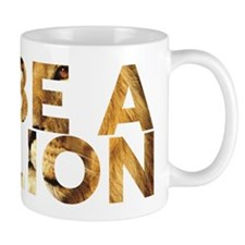 Be A Lion Mug ( Left-Handed ) Mugs