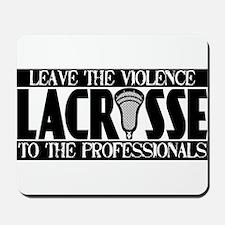 Lacrosse Professional Violenc Mousepad