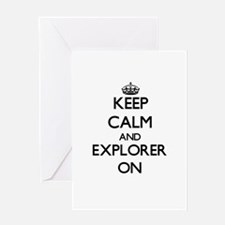 Keep Calm and Explorer ON Greeting Cards