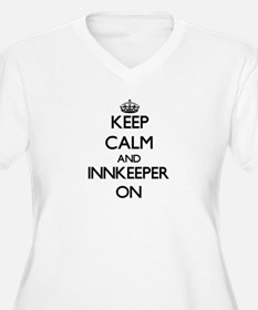 Keep Calm and Innkeeper ON Plus Size T-Shirt