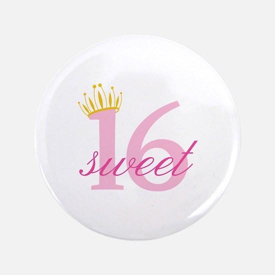 """Sweet Sixteen 3.5"""" Button"""