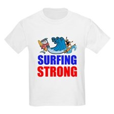 Surfing Strong T-Shirt