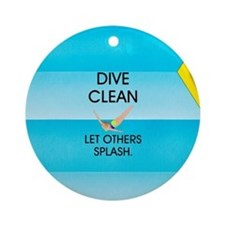 Dive Clean Ornament (Round)