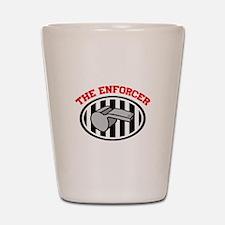 THE ENFORCER Shot Glass