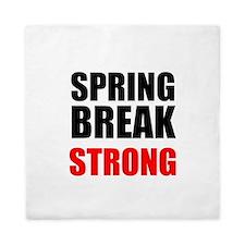 Spring Break Strong Queen Duvet