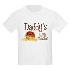 Daddy's Little Meatball T-Shirt
