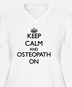 Keep Calm and Osteopath ON Plus Size T-Shirt