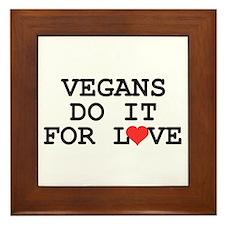 Vegans Do It For Love Framed Tile