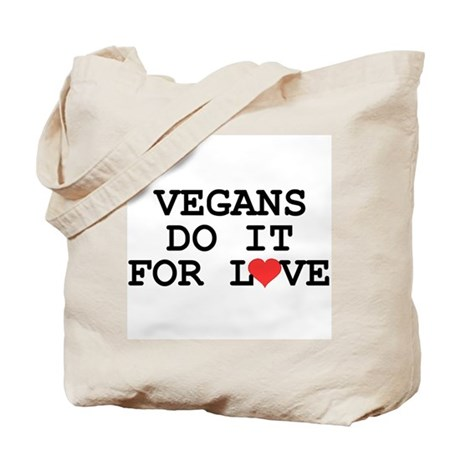 Vegans Do It For Love Tote Bag