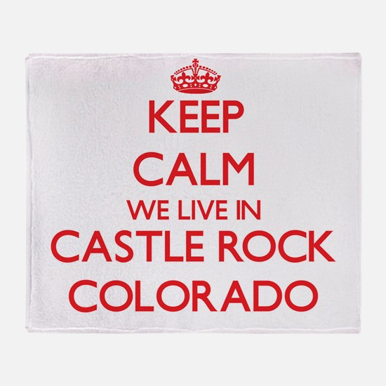 Keep calm we live in Castle Rock Col Throw Blanket