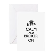 Keep Calm and Broker ON Greeting Cards