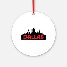DALLAS TX SKYLINE Ornament (Round)