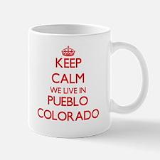 Keep calm we live in Pueblo Colorado Mugs
