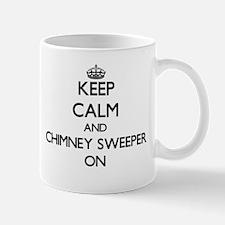 Keep Calm and Chimney Sweeper ON Mugs