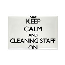 Keep Calm and Cleaning Staff ON Magnets