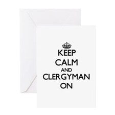 Keep Calm and Clergyman ON Greeting Cards