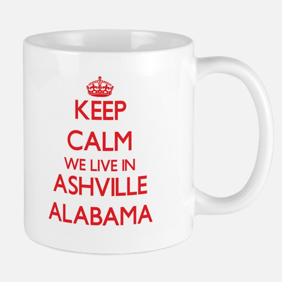 Keep calm we live in Ashville Alabama Mugs