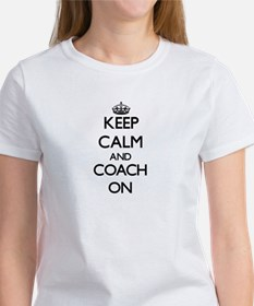 Keep Calm and Coach ON T-Shirt