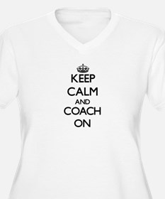 Keep Calm and Coach ON Plus Size T-Shirt
